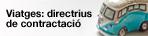Viatges: directrius de contractació, (obriu en una finestra nova)